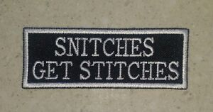 Snitches-Get-Stitches-Black-White-Patch