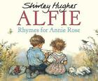Rhymes For Annie Rose by Shirley Hughes (Paperback, 1997)