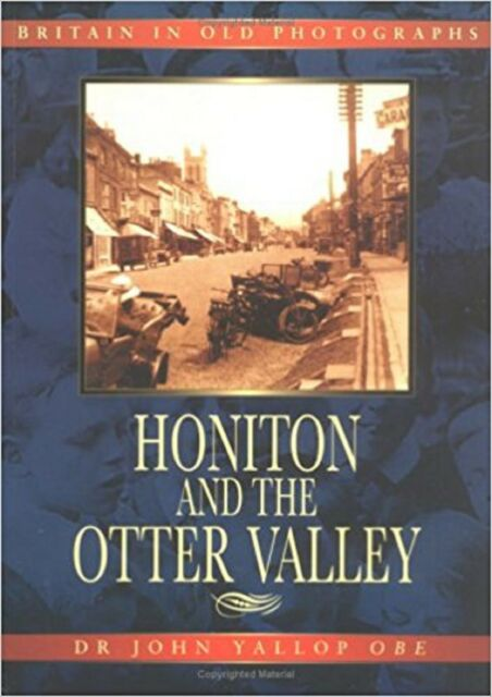 Honiton and the Otter Valley by Dr John Yallop (Paperback)