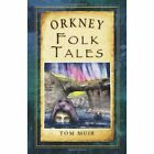 Orkney Folk Tales by Tom Muir (Paperback, 2014)