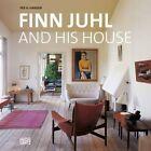 Finn Juhl and His House by Per H. Hansen (Hardback, 2014)