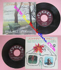 LP 45 7'' JOHNNY DORELLI Era settembre Io in montagna e tu al mare no cd mc vhs