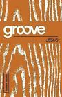 Groove: Jesus Student Journal by Tony Akers (Paperback / softback, 2015)