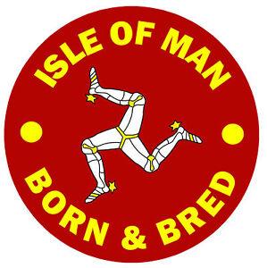 Isle-Of-Man-Born-amp-Bred-Divertido-Redondo-Recuerdo-Iman-de-Nevera-Nuevo