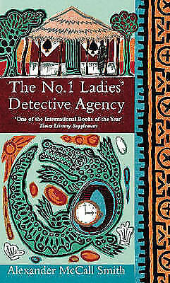 McCall Smith, Alexander, The No. 1 Ladies' Detective Agency, Very Good Book