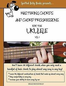 Details about Mastering Chords for the Ukulele : Mastering Chords and Chord  Progressions fo