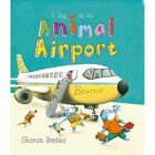 Day at the Animal Airport by Sharon Rentta (Paperback, 2015)