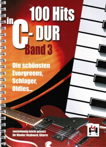 100 Hits in C-Dur 3 lei-leMi Schlager Oldies Evergreens Keyboard Klavier Noten