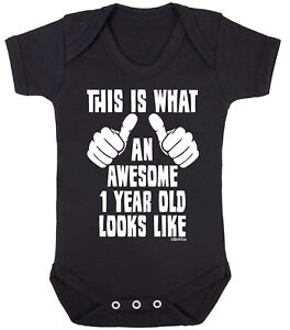 f256b5631edad Details about AN AWESOME 1 YEAR OLD LOOKS LIKE Funny Boys Girls BABY GROW  Bodysuit Vest Gift