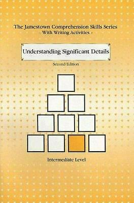 Understanding Significant Details : Intermediate Level by Jamestown Publishers