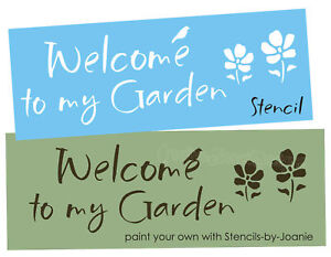 Image Is Loading Stencil Welcome My Garden Hy Flowers Primitive Crow