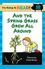 And the Spring Grass Grew All Around: Level 1 by Sterling Juvenile (Paperback, 2008)