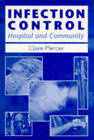 Infection Control: Hospital and Community by Claire Mercier (Paperback, 1997)