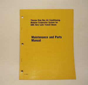 Astounding Thermo King Gmc Bus Air Conditioning Maintenance Manual Part List Wiring Digital Resources Spoatbouhousnl