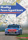 Rally Navigation: Develop Winning Skills with Advice from the Experts by Martin Holmes (Paperback, 1997)