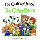 The Other Bears by Michael Thompson (Paperback / softback, 2014)