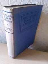 Vintage, Pollyanna's Door To Happiness, Elizabeth Borton, George Harrap, 1948