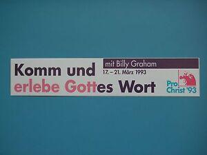 """""""Komm und erlebe Gottes Wort"""", mit Billiy Graham -Nostalgieaufkleber von 1993- - Essen, Deutschland - """"Komm und erlebe Gottes Wort"""", mit Billiy Graham -Nostalgieaufkleber von 1993- - Essen, Deutschland"""