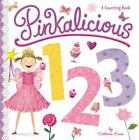 Pinkalicious: Pinkalicious 123 : A Counting Book by Victoria Kann (2016, Board Book)
