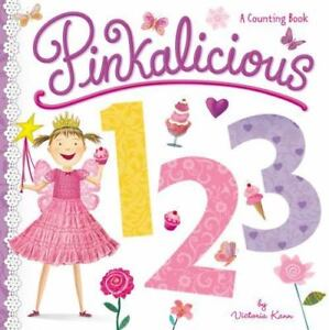 pinkalicious pinkalicious 123 a counting book by victoria kann