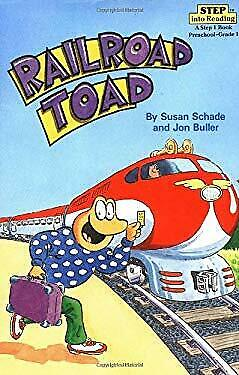 Railroad Toad by Schade, Susan -ExLibrary