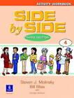 Side by Side 4 Activity Workbook 4 by Steven J. Molinsky, Bill Bliss (Paperback, 2002)