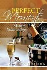 Perfect Moments: Mature Relationships by V P Hoskins (Paperback / softback, 2013)
