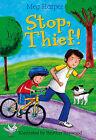 Stop! Thief! by Meg Harper (Hardback, 2010)