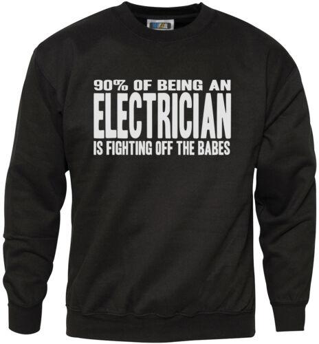 Il 90/% di essere un elettricista sta combattendo al largo delle pupe /& Giovanile Felpa da uomo