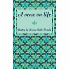 a Verse on Life Poetry by Jessica Ruth Hendy 1449067085 Authorhouse 2010