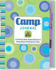 Camp Journal: An Activity Book, Record Keeper & Photo Album All Wrapped in One by Susan Hood (Mixed media product, 2006)
