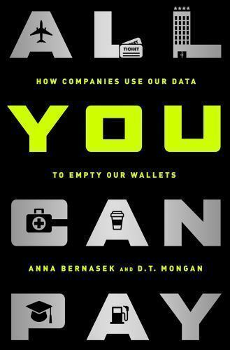 All You Can Pay: How Companies Use Our Data to Empty Our Wallets  VeryGood