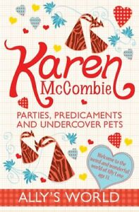 Very-Good-1407117874-Paperback-Parties-Predicaments-and-Undercover-Pets-Ally-039-s