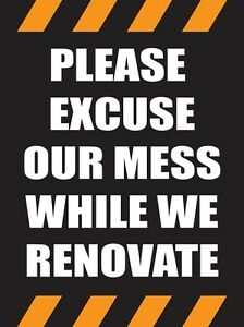 Please Excuse Our Mess 18 Quot X24 Quot Store Business Retail
