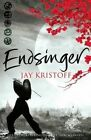 Endsinger by Jay Kristoff (Paperback, 2015)
