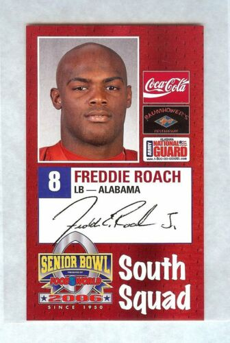 FREDDIE ROACH 2006 SENIOR BOWL ALABAMA CRIMSON TIDE ROOKIE ROLL TIDE