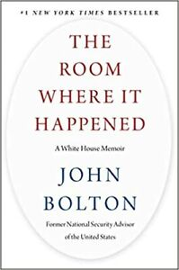The-Room-Where-It-Happened-A-White-House-Memoir-by-John-Bolton-Digital-2020