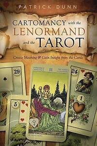 Cartomancy-with-the-Lenormand-and-the-Tarot-Create-Meaning-amp-Gain-Insight-from