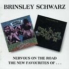 Nervous on the Road/The New Favourites of Brinsley Schwarz by Brinsley Schwarz (Group) (CD, Oct-1995, Beat Goes On)