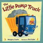 The Little Dump Truck by Margery Cuyler (Hardback, 2009)