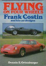 Flying on Four Wheels  Frank Costin & his car designs Marcos Amigo Lotus March +