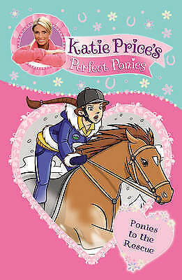 """""""AS NEW"""" Price, Katie, Katie Price's Perfect Ponies: Ponies to the Rescue: Book"""