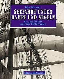 Seefahrt unter Dampf und Segeln. Ein Jahrhundert ma... | Buch | Zustand sehr gut