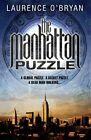 The Manhattan Puzzle by Laurence O'Bryan (Paperback, 2013)