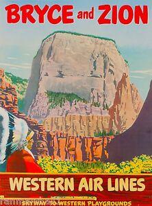 Bryce Zion Utah National Park Vintage United States Travel Advertisement Poster Ebay