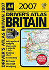 AA Driver's Atlas Britain: 2007 by AA Publishing (Paperback, 2006)