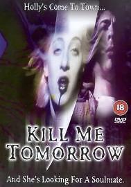 1 of 1 - Kill Me Tomorrow DVD Louisa Shafia Joseph Paolini Gregory Sheppard Region 2  NEW