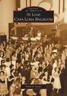 St. Louis Casa Loma Ballroom by David A Lossos (Paperback / softback, 2005)