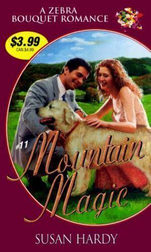 Mountain Magic by Kensington Publishing Corporation Staff; Susan Hardy