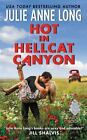 Hot in Hellcat Canyon by Julie Anne Long (2016, Paperback)
